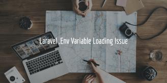 Laravel .Env Variable Loading Issue