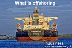 Advantages and Disadvantages of Offshoring - What is offshoring
