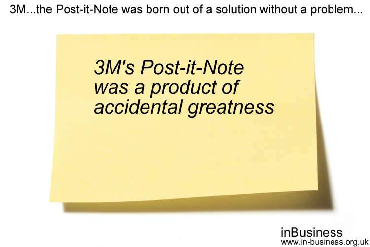 Examples of Intrapreneurship - 3M - the Post-it-Note was born out of a solution without a problem