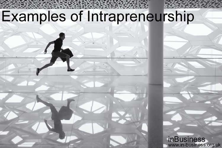 Examples of Intrapreneurship