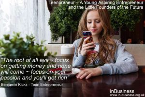 Teenpreneur - teen entrepreneurs