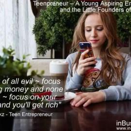 Teenpreneur – An Aspiring Teen Entrepreneur