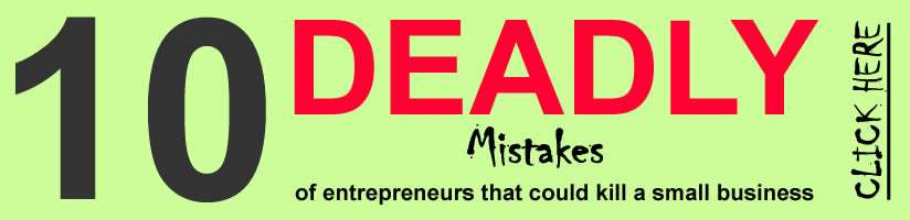 10 deadly mistakes of entrepreneurship - click-here