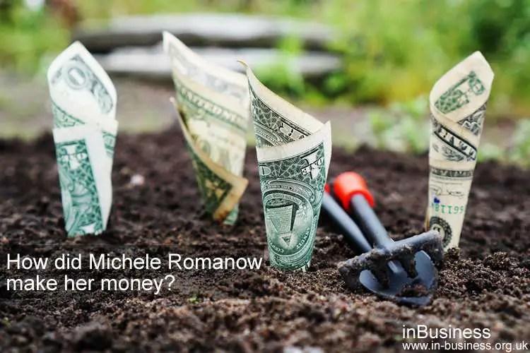 How did Michele Romanow make her money