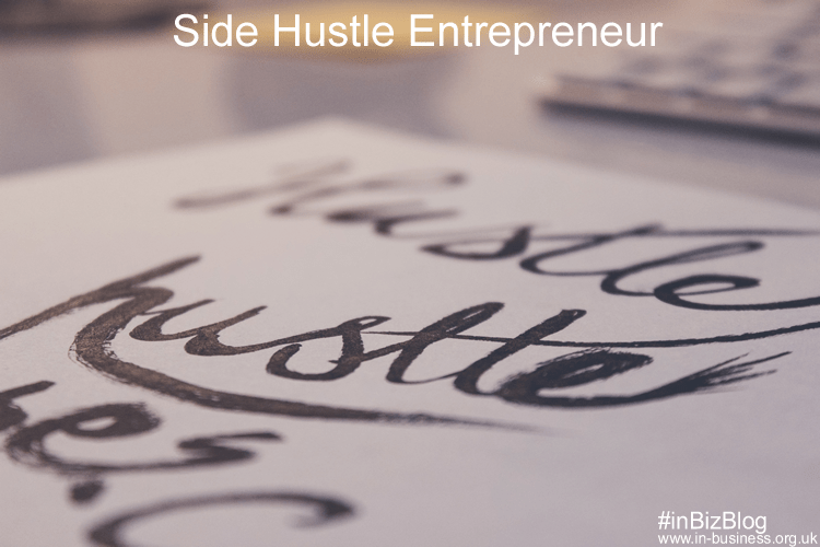Side Hustle Entrepreneur - ways to make money