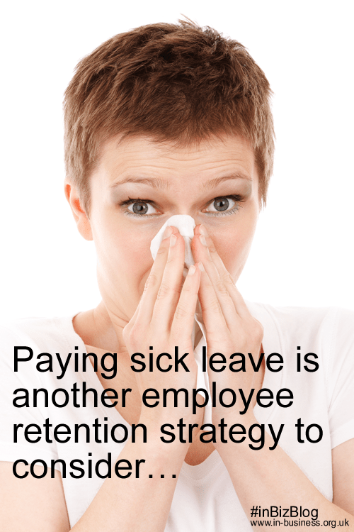 Paying sick leave is another employee retention strategy