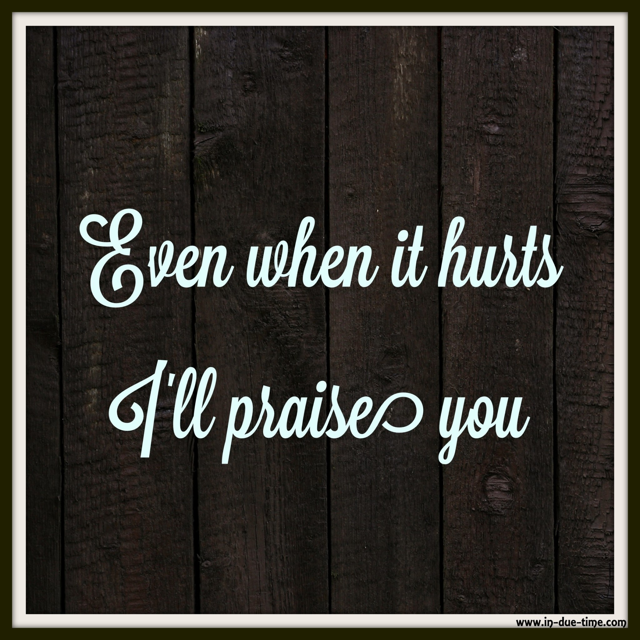 Even When it hurts - Hillsong Empire