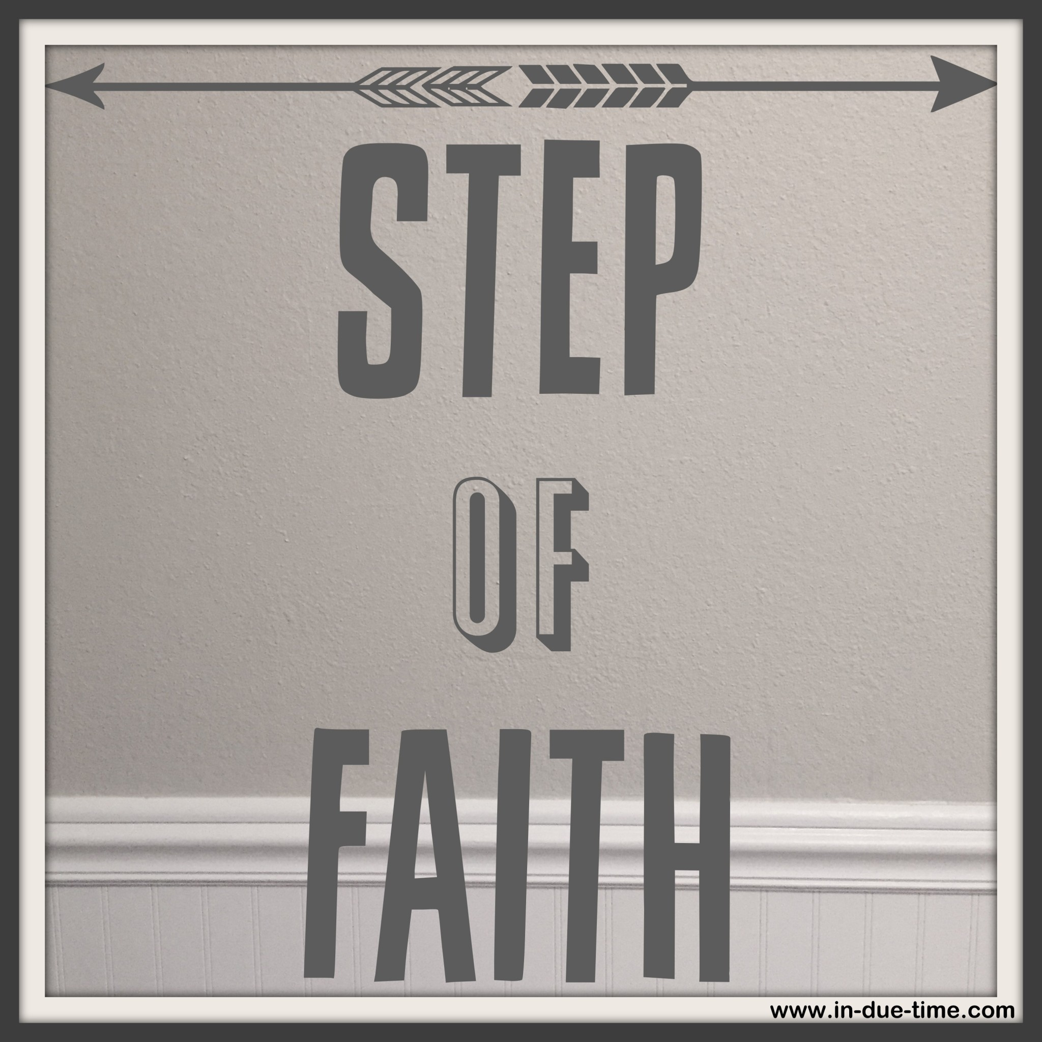 Step of Faith - In Due Time Blog