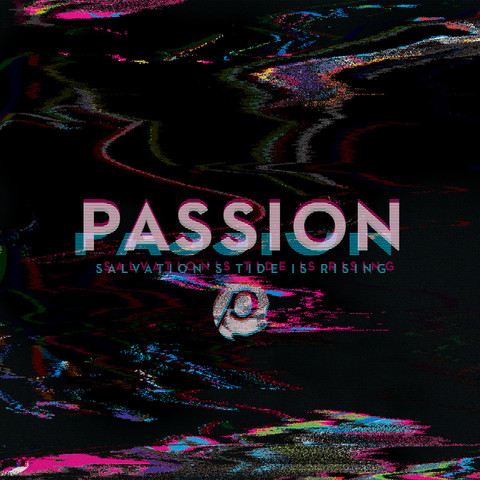 Passion Salvation is Rising