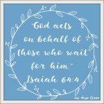 Isaiah 64:4 Waiting on God #156