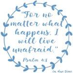 Psalm 4:8 I Will Live Unafraid #172