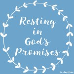 Resting in God's Promises