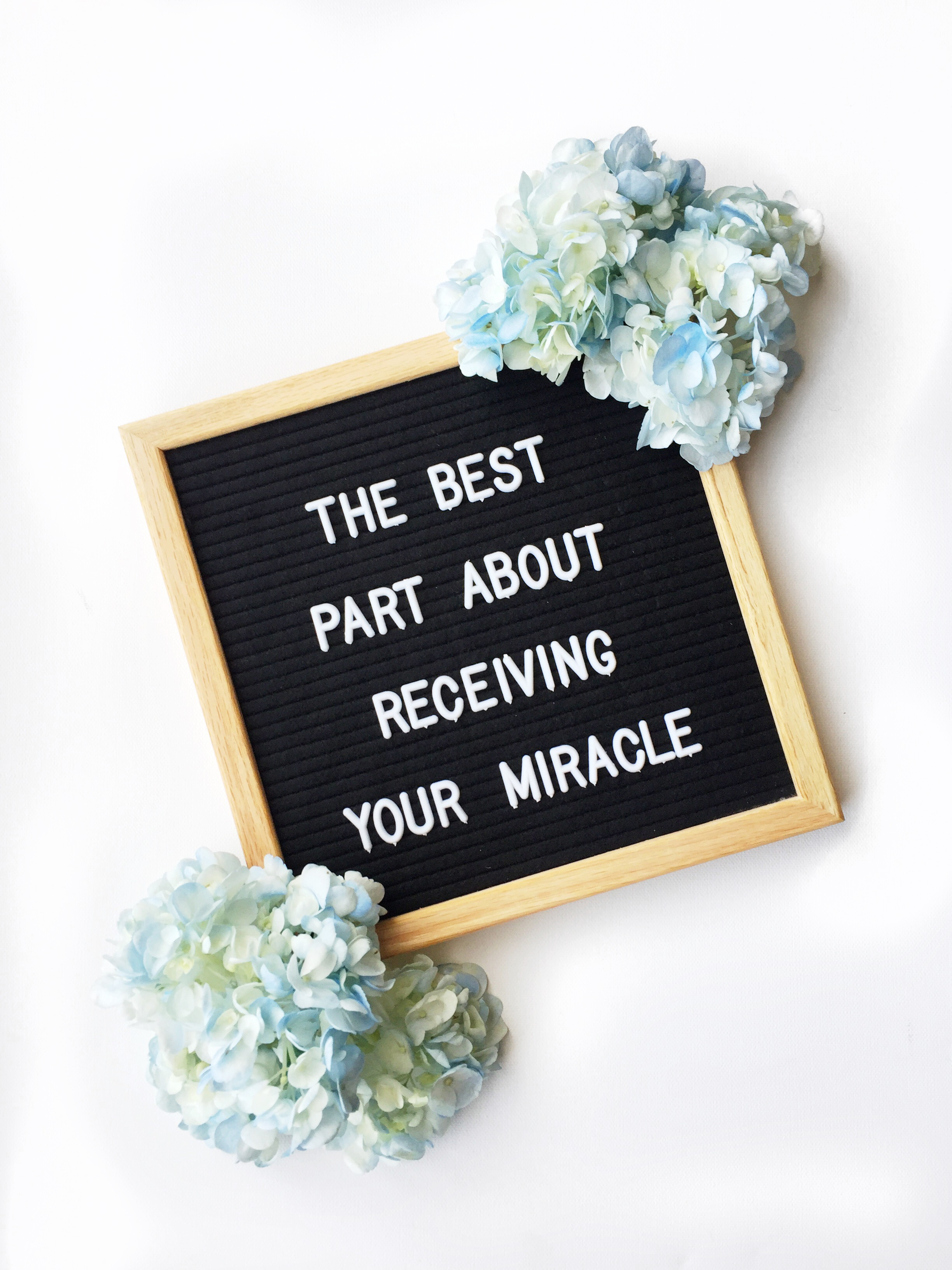 The Best Part About Receiving Your Miracle