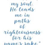 Psalm 23:3 Restores My Soul #209