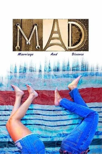 M A D (Marriage And Divorce) Movie Download Leaked  On Khatrimazafull, Filmywap, TamilRockers, MovieRulz And Other Torrent Websites
