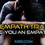 30 Traits Of The Empaths – Are You One?