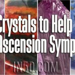Four Crystals to Help With Ascension Symptoms
