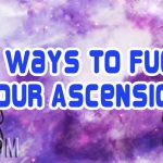 5 Ways To Fuel Your Ascension