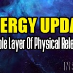 Energy Update – Triple Layer Of Physical Release