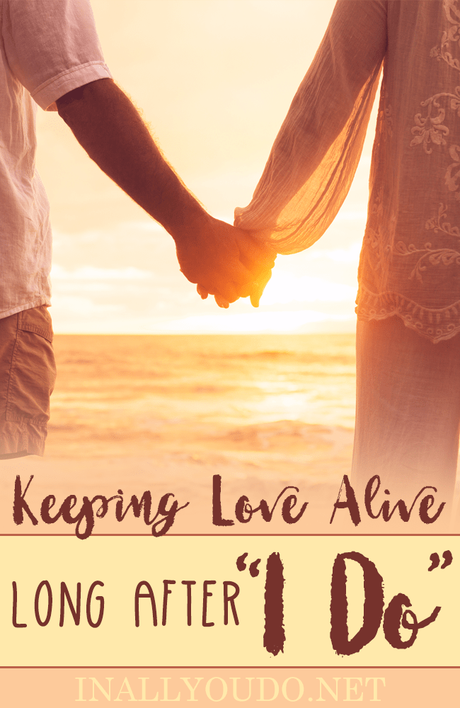 Keeping Love Alive Long After I Do - In All You Do