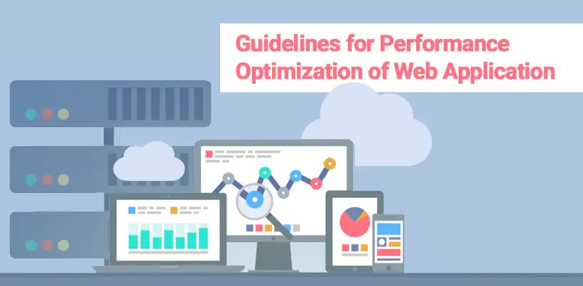 Guidelines for Performance Optimization of Web Application