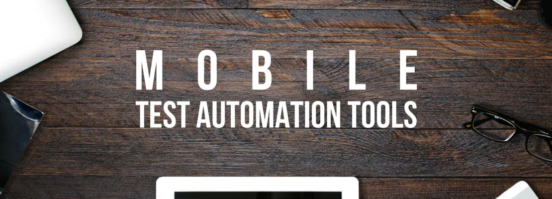 Mobile-Test-Automation-Tools-1