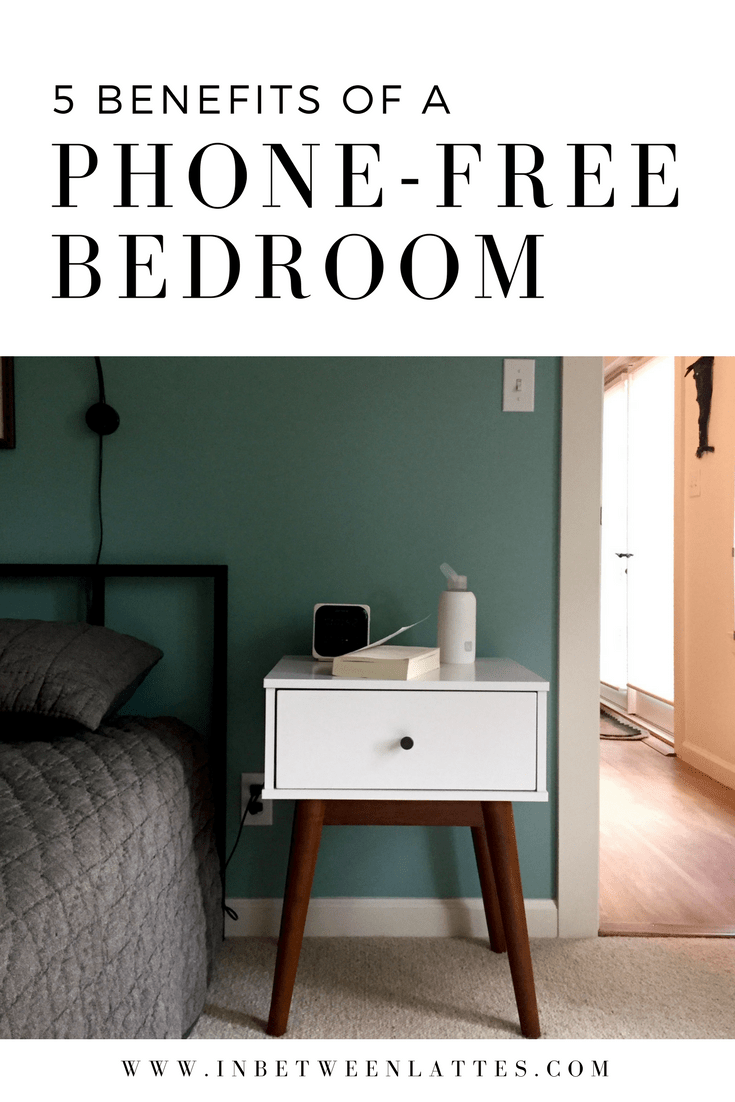 benefits of a phone free bedroom- In Between Lattes