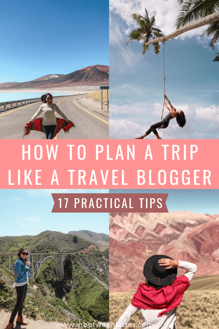How To Travel Like a Travel Blogger_ 17 Practical Tips to Plan your next Trip (1)