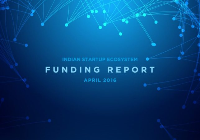 Indian Startup Funding Report April 2016 – The Series A Crunch