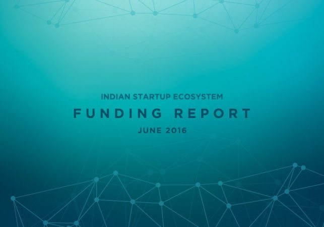 Indian Startup Funding Report June 2016 – 3 Startups Funded Everyday This Month