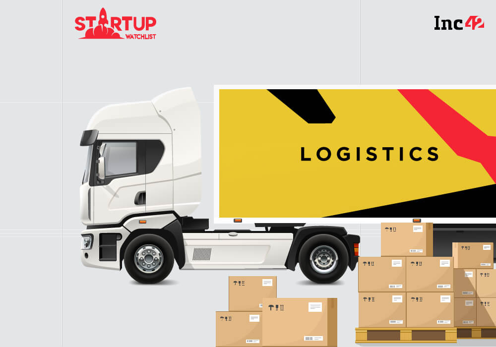 7 Indian Logistics Startups To Watch Out For In 2018