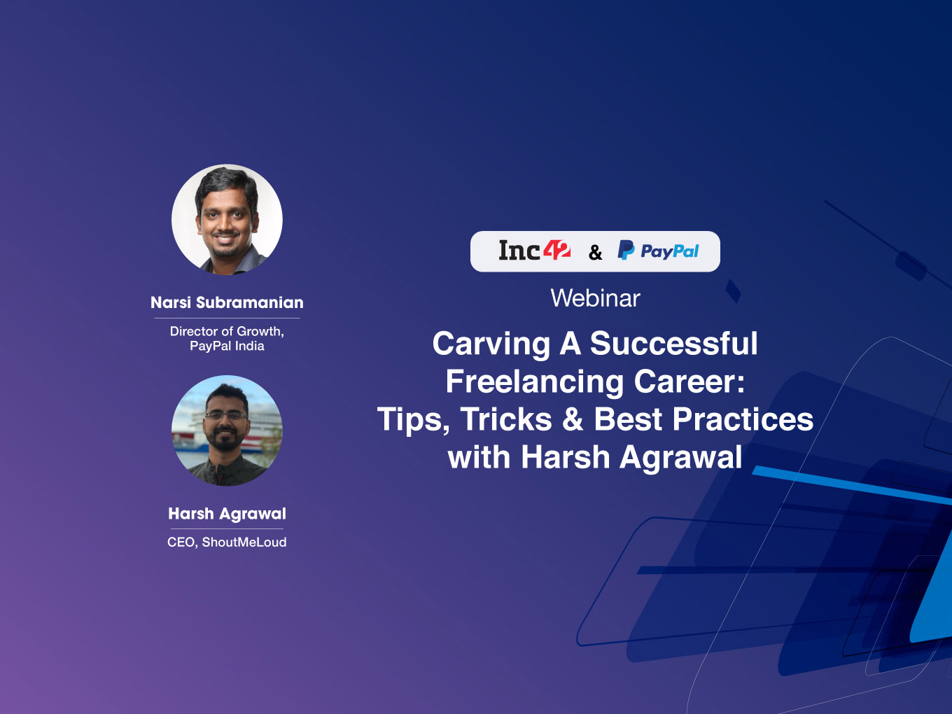 Carving A Successful Freelancing Career: Tips, Tricks & Best Practices with Harsh Agrawal—Inc42's Latest Webinar