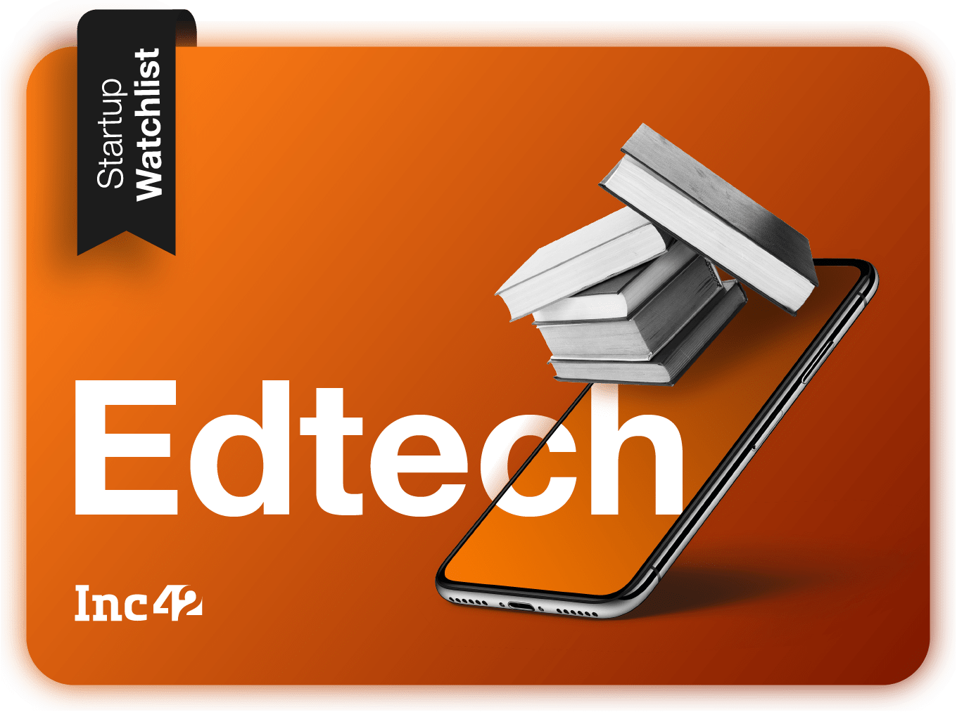 Startup Watchlist: Top Indian Edtech Startups To Look Out For In 2019