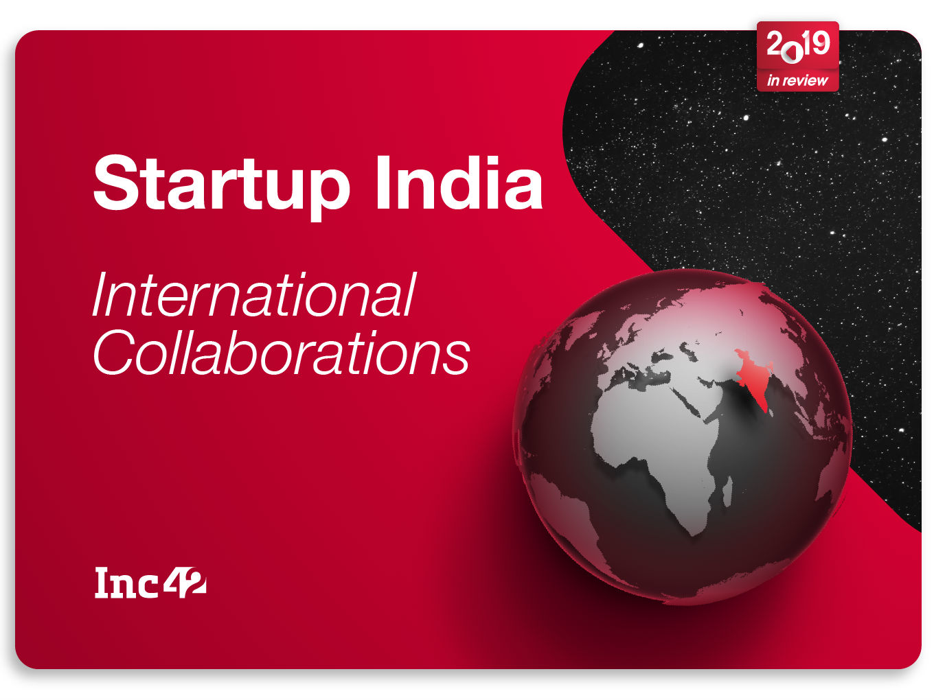 2019 In Review: International Collaborations For India's Startups