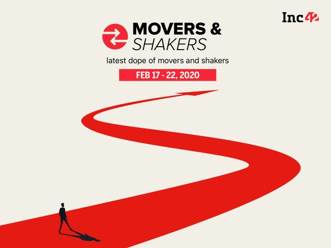 Important Movers and Shakers Of The Week [17 -22 Feb]