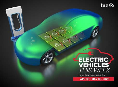 Electric Vehicles This Week: The 'New Normal' In The Indian EV Ecosystem & More