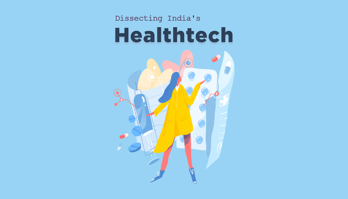 Dissecting India's Healthtech
