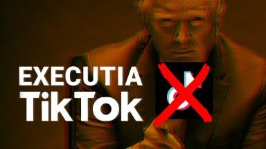 Executia sau Inceputul Sfarsitului pentru TikTok