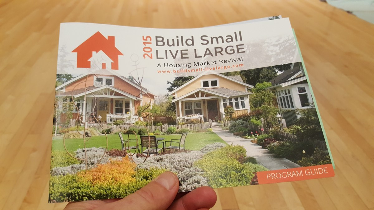 Build Small Live Large Tony Home and ADU Conference