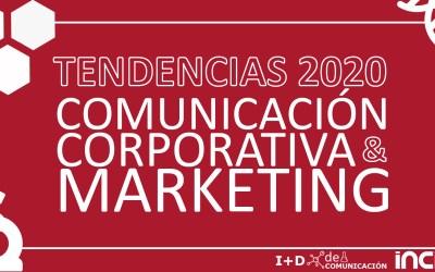 Diez tendencias en comunicación corporativa y marketing para 2020