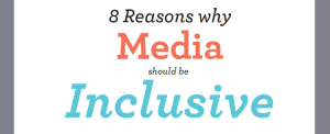 8 reasons why media should be inclusive infographic teaser