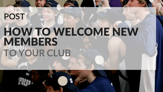 How to welcome new members to your club
