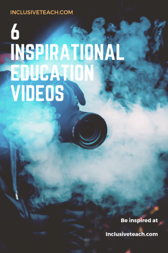 6 Inspirational Videos about Education - Inclusion