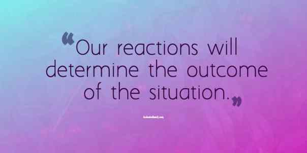 challenging behaviour quote about reactions
