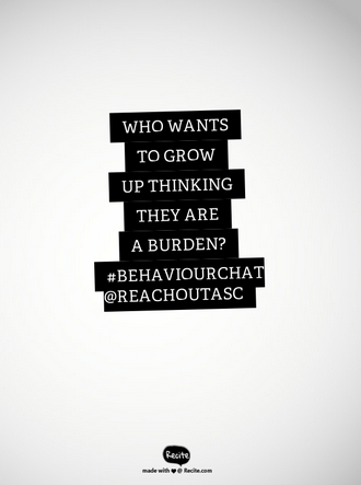who wants to grow up thinking they are a burden quote