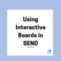 using-interactive-boards-in-send