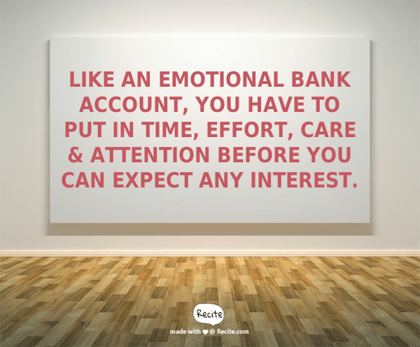 emotional bank account challenging behaviour quote