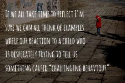 Challenging behaviour quote boy standing alone