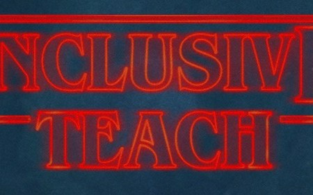 Inclusive teach logo using stranger things font
