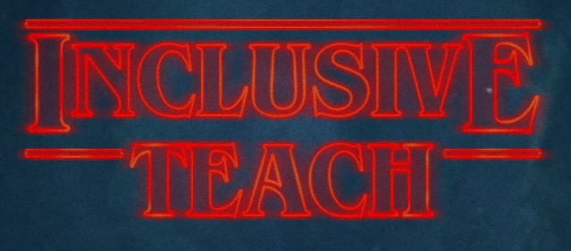 Inclusive teach logo using stranger things font